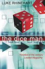 Image of the cover of my favourite book - The Dice Man by Luke Rhinehart